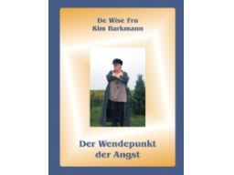 """Webinar: Buchlesung - Kim Barkmann liest aus ihrem Buch """"Der Wendepunkt der Angst"""""""