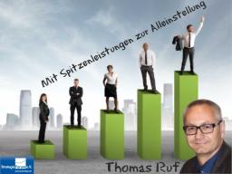 Thomas Ruf - Mit Spitzenleistungen zur Alleinstellung