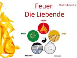 Webinar: TCM Teil 2 von 6: Feuer - Die Liebende