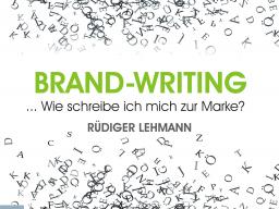 Webinar: BRAND-WRITING ... wie schreibe ich mich zur Marke?