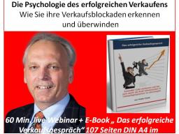 Webinar: Die Psychologie des erfolgreichen Verkaufens - Wie Sie Ihre Verkaufsblockaden erkennen und überwinden
