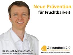 Webinar: Neue Prävention zur Fruchtbarkeit