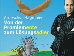 Webinar: Ardeschyr Hagmaier - Von der Problemente zum Lösungsadler