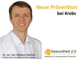 Webinar: Neue Prävention bei Krebs
