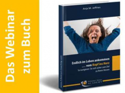 Webinar: Einführung zum Coachingprozess: Vom Kopf ins Herz