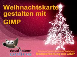 Webinar: Weihnachtskarte gestalten mit GIMP