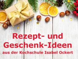 Webinar: Rezept- und Geschenk-Ideen aus der Kochschule Isabel Ockert