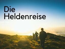 Webinar: Die Heldenreise in 12 Stationen für Business-Storys
