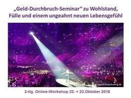 Webinar: Das Gesetz der Anziehung in Aktion: Durchbruch-Seminar zu Geld-Fülle und mehr Leichtigkeit in deinem Lebenl