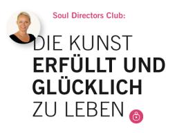 Webinar: Die Kunst ERFÜLLT und GLÜCKLICH zu leben.