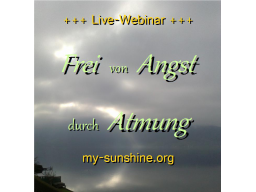 Webinar: Frei von Angst durch Atmung - Übungen