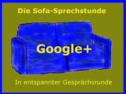 Webinar: Die Sofasprechstunde - Thema Google+