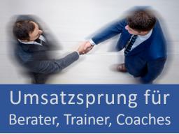 Webinar: Umsatzsprung für Trainer, Coachs und Berater