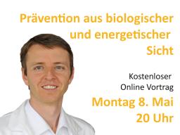 Webinar: Prävention aus biologischer und energetischer Sicht