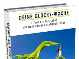 """Webinar: Buchvorstellung """"Deine Glücks-Woche"""" - ein Aktiv-E-Book von NATURNAH"""