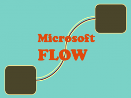 Webinar: Tooltime |►► Microsoft FLOW