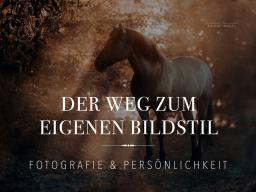 Webinar: Der Weg zum eigenen Bildstil