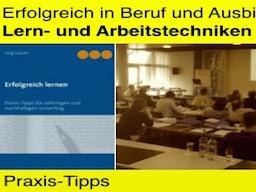 Webinar: Lern-/Arbeitstechniken für Erfolg in Beruf und Ausbildung (Grundlagen)