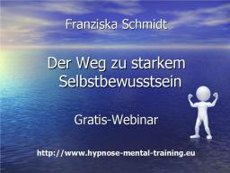 Webinar: Dein Weg zu starkem Selbstbewusstsein