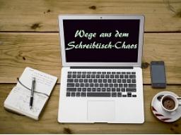 Webinar: Wege aus dem Schreibtisch-Chaos