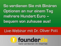 Webinar: Live-Webinar mit Dr. Oliver Pott und Frank Backhaus: Wie Sie an nur 1 Tag mehrere Hundert Euro verdienen
