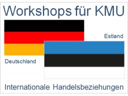 Webinar: Deutschland - Estland | Handelsbeziehungen, Anbahnung, Entwicklung, Optimierung