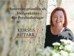 Webinar: Teil 1 Souverän gründen als Heilpraktiker für Psychotherapie