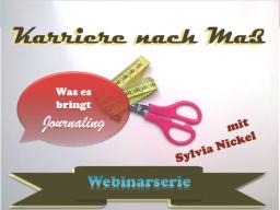 Webinar: Karriere nach Maß #13 | Journaling