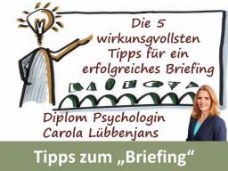 Webinar: Die 5 wirkungsvollsten Tipps für ein erfolgreiches Briefing - Webinar mit Carola Lübbenjans - nur Videobuchung