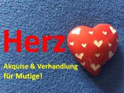 Herz Akquise & Verhandlung für Mutige!