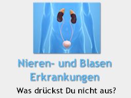 Webinar: Nieren- und Blasenerkrankungen  Was drückst Du nicht aus?