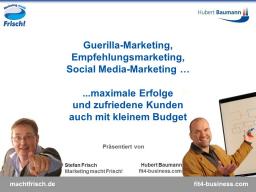 Webinar: Maximale Erfolge - auch mit kleinem Budget. Oder: Wie man auch mit kleinem Budget erfolgreich Marketing betreiben kann.