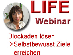Blockaden lösen ... entspannt und selbstbewusst Ziele erreichen