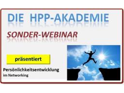 """Webinar: HPP-Akademie - Sonderwebinar """"Persönlichkeitsentwicklung Teil 1-3"""" im Networking"""