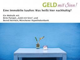 Webinar: Eine Immobilie kaufen: Was heißt hier nachhaltig? (Webtalk 3)