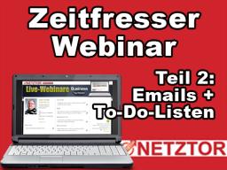 Webinar: Zeitfresser Webinar: Teil 2 zum Thema Email + To-Do-Listen
