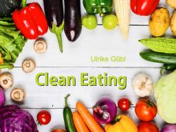 Webinar: Clean Eating - Basics