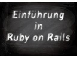 Webinar: Einführung in Ruby on Rails