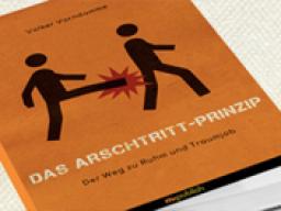 Webinar: Das Arschtritt-Prinzip / Das Hobby zum Beruf mit der richtigen Strategie