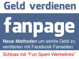 Webinar: Neue Methoden: Geld verdienen mit Facebook (Fun) Fanpages