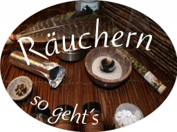 Webinar: RÄUCHERN ♨ EIN ALTER BRAUCH NEU ENTDECKT