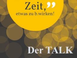 Webinar: ZEIT, etwas zu b.wirken! -  Der TALK