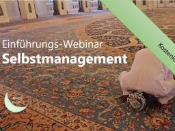 Webinar: Selbstmanagement für Muslime