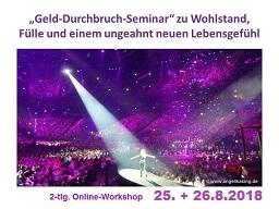 Webinar: Heile Deine Beziehung zu Geld - 2-tlg. Durchbruch-Seminar zu Fülle und mehr Leichtigkeit in deinem Leben