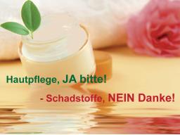 Webinar: Hautpflege, JA bitte! -Schadstoffe, NEIN danke! Teil I