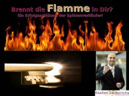 Webinar: Brennt die Flamme in Dir? Ein Erfolgsschlüssel der Spitzenverkäufer!
