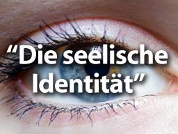 """Webinar: """"Die seelische Identität als Schlüssel zum Erfolg"""""""