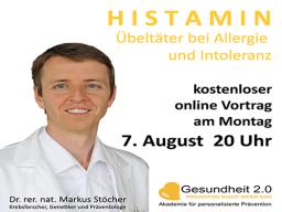 Webinar: Histamin - Übeltäter bei Allergie und Intoleranz