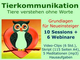 Webinar: Intuitive Tierkommunikation -  für NEUEINSTEIGER - 10 Wochen Online-Seminar