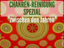 Webinar: Chakren-Reinigung Spezial  - zwischen den Jahren
